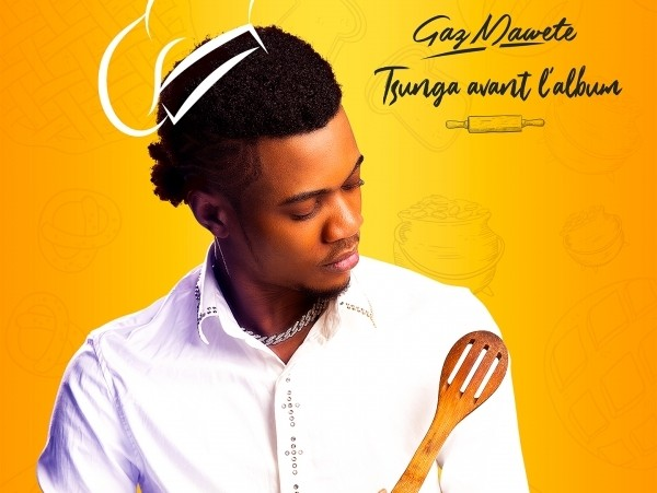 Gaz mawete :  Tsunga nouvel Ep avant l'album