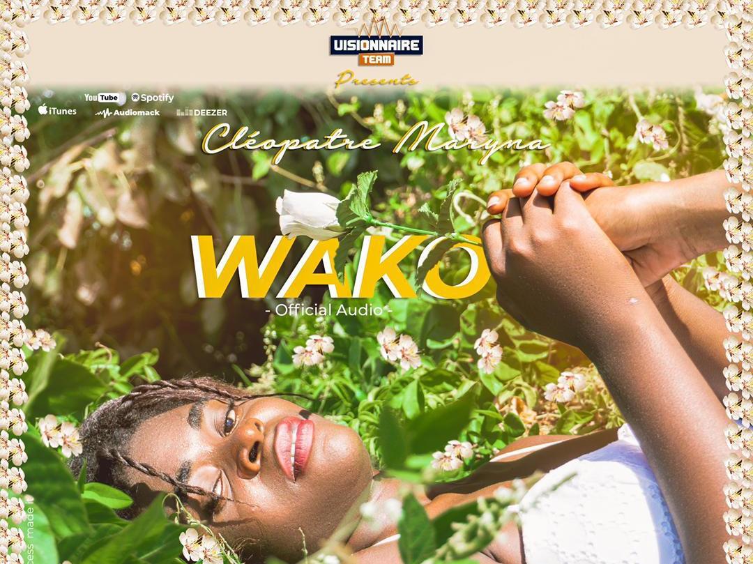La perle de visionnaire team , Cléopâtre Marina sort un nouveau single  wako